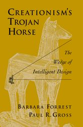 Creationism's Trojan HorseThe Wedge of Intelligent Design