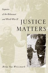 Justice MattersLegacies of the Holocaust and World War II$