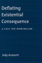 Deflating Existential Consequence – A Case for Nominalism | Oxford Scholarship Online