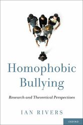 Homophobic BullyingResearch and Theoretical Perspectives