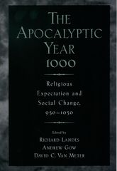 The Apocalyptic Year 1000 – Religious Expectation and Social Change, 950-1050 - Oxford Scholarship Online