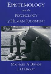 Epistemology and the Psychology of Human Judgment