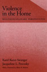 Violence in the HomeMultidisciplinary Perspectives$
