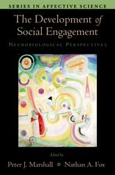 The Development of Social EngagementNeurobiological Perspectives
