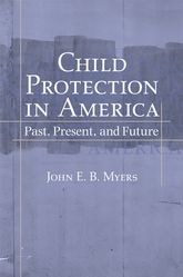 Child Protection in America – Past, Present, and Future | Oxford Scholarship Online