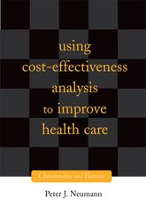 Using Cost-Effectiveness Analysis to Improve Health Care$