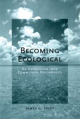 Becoming Ecological – An Expedition Into Community Psychology - Oxford Scholarship Online
