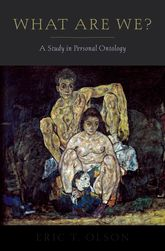 What Are We? - A Study in Personal Ontology | Oxford Scholarship Online