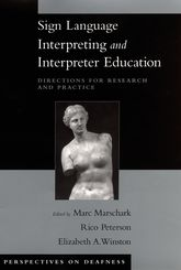 Sign Language Interpreting and Interpreter Education