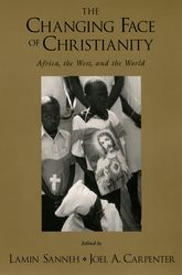 The Changing Face of Christianity – Africa, the West, and the World | Oxford Scholarship Online