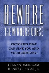 Beware the Winner's CurseVictories that Can Sink You and Your Company$