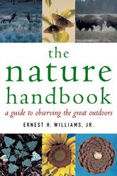 The Nature HandbookA Guide to Observing the Great Outdoors$