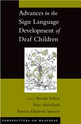 Advances in the Sign-Language Development of Deaf Children
