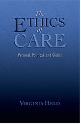The Ethics of CarePersonal, Political, and Global