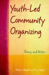 Youth-Led Community OrganizingTheory and Action$