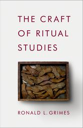 The Craft of Ritual Studies$