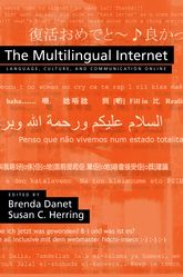 The Multilingual InternetLanguage, Culture, and Communication Online$