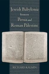 Jewish Babylonia between Persia and Roman PalestineDecoding the Literary Record$