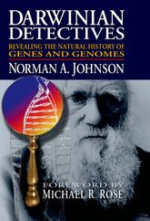 Darwinian DetectivesRevealing the Natural History of Genes and Genomes