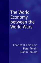The World Economy between the World Wars | Oxford Scholarship Online