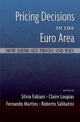 Pricing Decisions in the Euro Area: How Firms Set Prices and Why