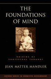 Foundations of MindOrigins of Conceptual Thought$