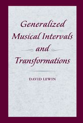 Generalized Musical Intervals and Transformations | Oxford Scholarship Online