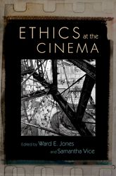 Ethics at the Cinema | Oxford Scholarship Online
