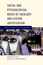 Social and Psychological Bases of Ideology and System Justification$