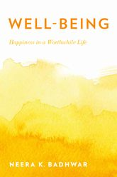 Well-BeingHappiness in a Worthwhile Life$