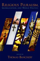 Religious Pluralism, Globalization, and World Politics$