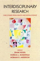 Interdisciplinary ResearchCase Studies from Health and Social Science$