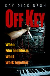 Off KeyWhen Film and Music Won't Work Together$