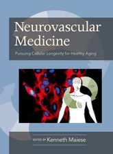Neurovascular MedicinePursuing Cellular Longevity for Healthy Aging$