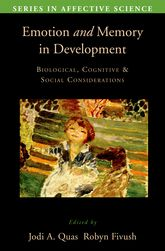 Emotion in Memory and Development – Biological, Cognitive, and Social Considerations - Oxford Scholarship Online