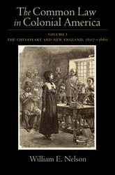 The Common Law of Colonial America – Volume I: The Chesapeake and New England 1607-1660 | Oxford Scholarship Online