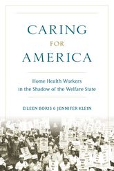 Caring for AmericaHome Health Workers in the Shadow of the Welfare State$