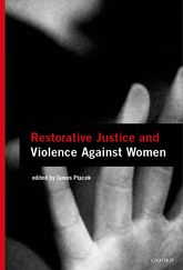 Restorative Justice and Violence Against Women$