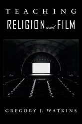 Teaching Religion and Film