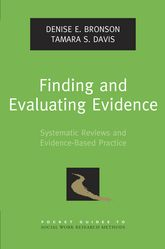 Finding and Evaluating Evidence – Systematic Reviews and Evidence-Based Practice - Oxford Scholarship Online