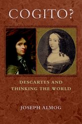 Cogito?Descartes and Thinking the World$
