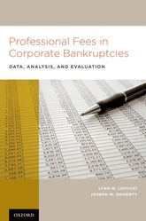 Professional Fees in Corporate BankruptciesData, Analysis, and Evaluation$