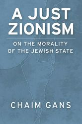 A Just Zionism – On the Morality of the Jewish State | Oxford Scholarship Online