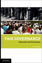 Fair Governance – Paternalism and Perfectionism - Oxford Scholarship Online