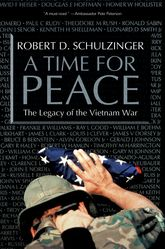 A Time for PeaceThe Legacy of the Vietnam War$