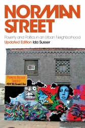 Norman StreetPoverty and Politics in an Urban Neighborhood, Updated Edition$
