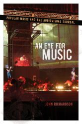 An Eye for MusicPopular Music and the Audiovisual Surreal$