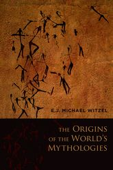 The Origins of the World's Mythologies