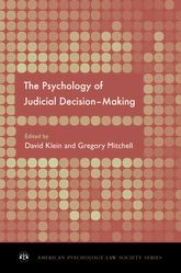 The Psychology of Judicial Decision Making$