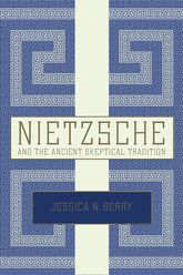 Nietzsche and the Ancient Skeptical Tradition | Oxford Scholarship Online